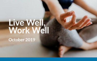 Live Well, Work Well – October 2019