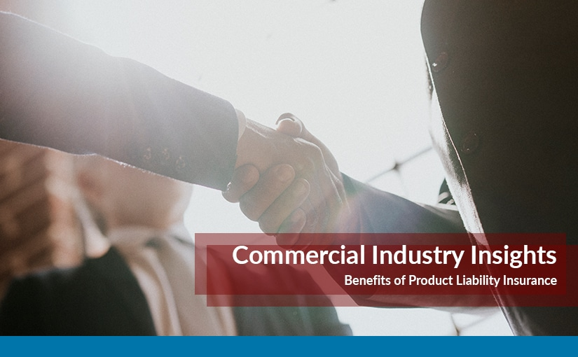 Benefits of Product Liability Insurance