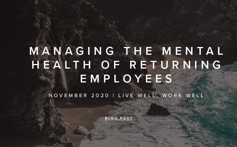 Live Well, Work Well – November 2020