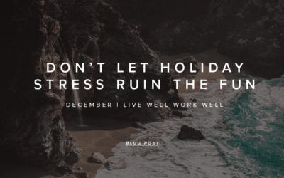 Live Well, Work Well – December 2020
