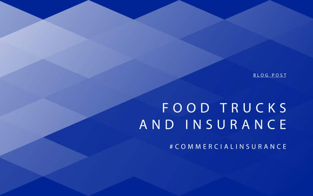 Food Trucks and Insurance