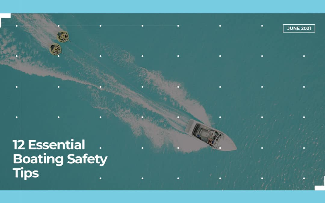 12 Essential Boating Safety Tips