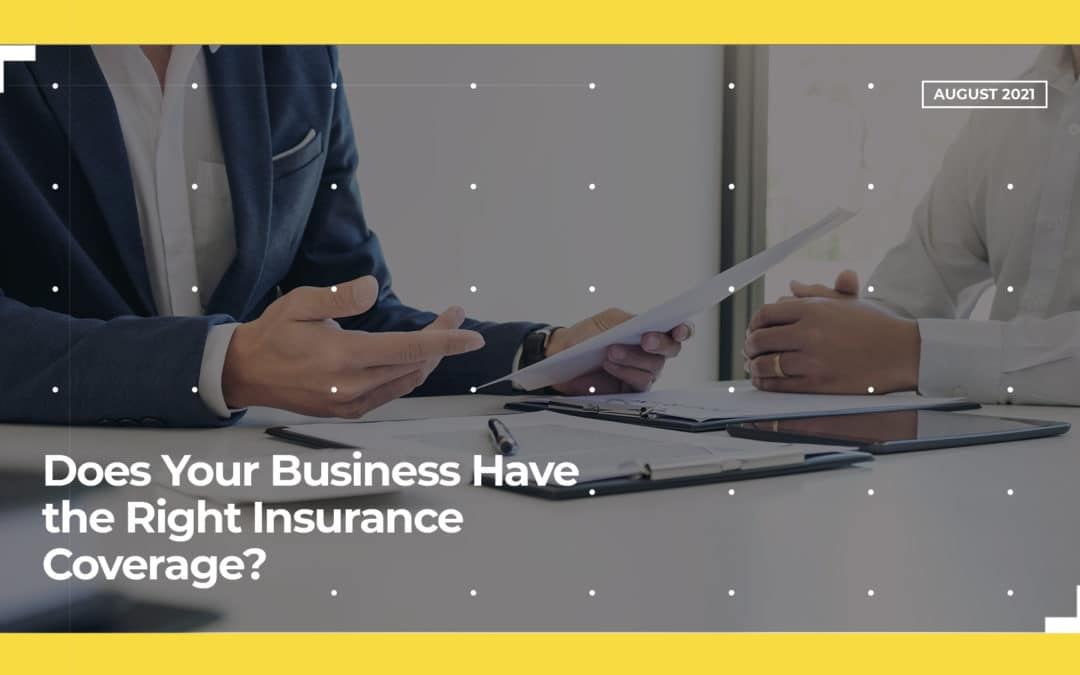 Does Your Business Have the Right Insurance Coverage?