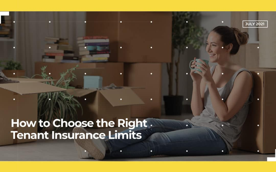 How to Choose the Right Tenant Insurance Limits